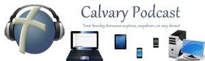 Calvary Podcasts