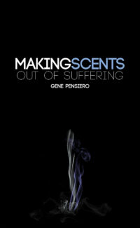 Making Scents Out Of Suffering
