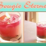 [Video] Recette Minute – Bougie Eternelle