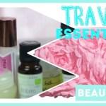 [Video] Ma trousse beauté naturelle de voyage