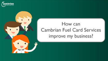 How Can Cambrian Fuel Card Services Improve My Business? – Video
