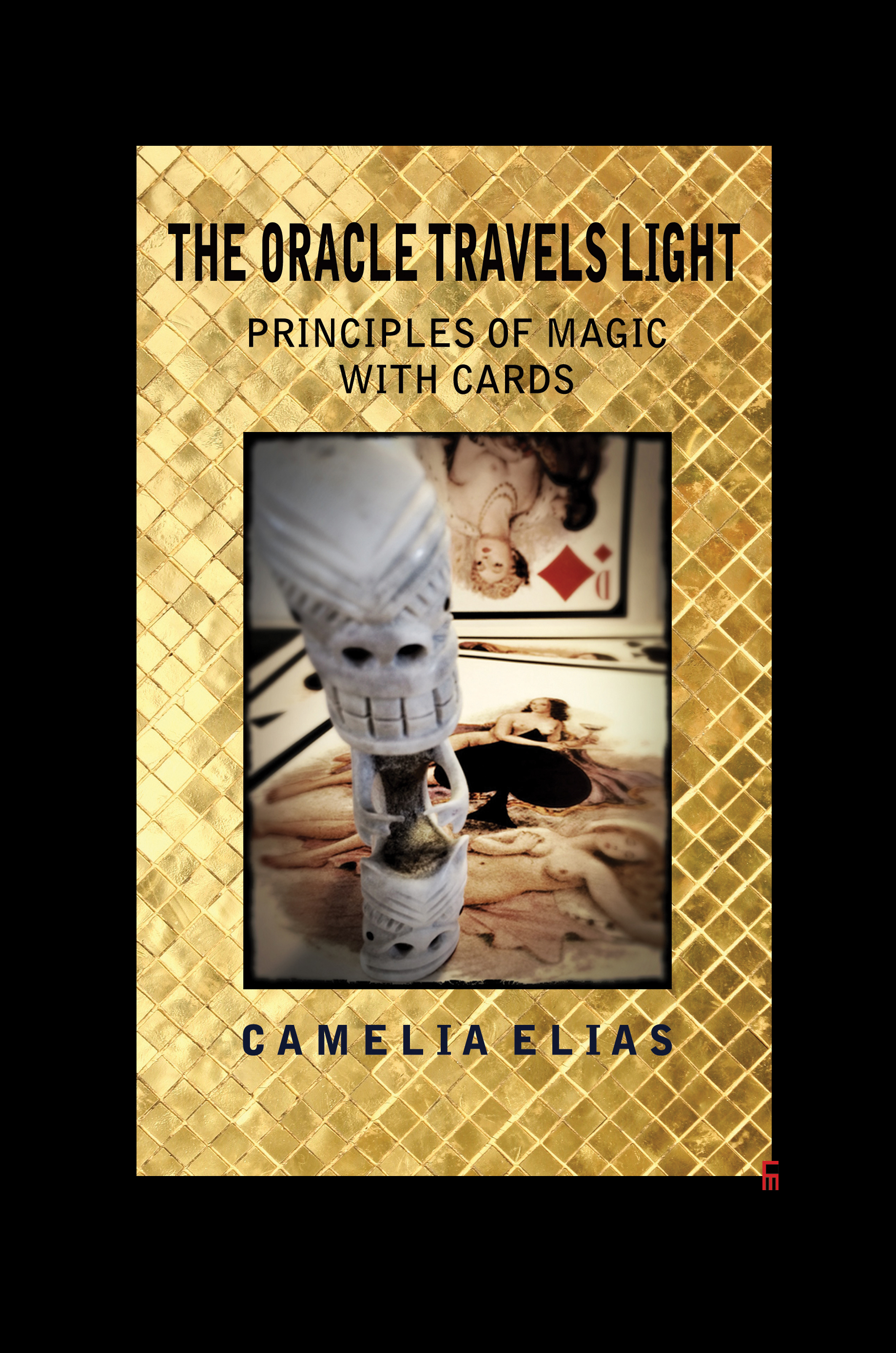 camelia elias, oracle travels light, magic, cartomancy, tarot