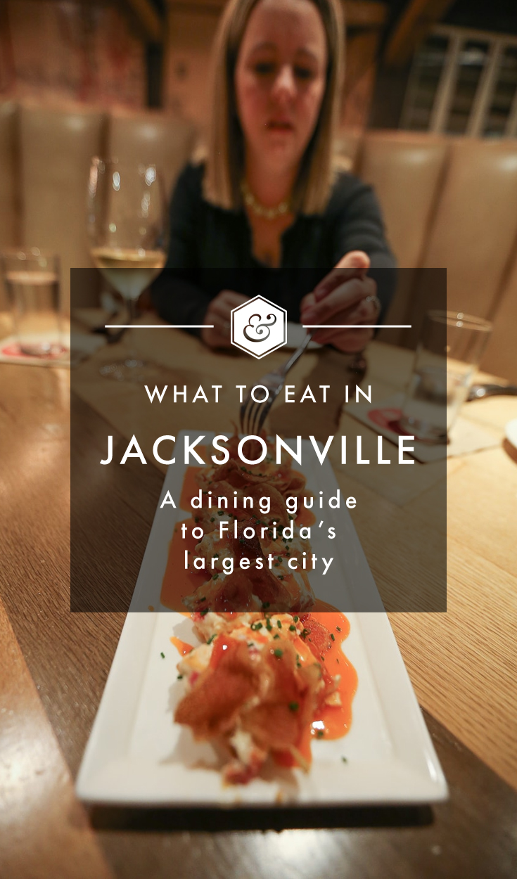 Jacksonville Dining in 24 Hours: What to Eat and Where to Go
