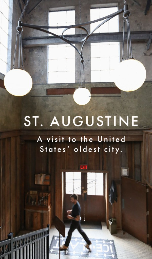 Florida Travel: Exploring the Old City of St. Augustine