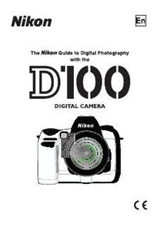 Nikon D100 Printed Manual