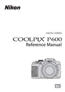 Nikon Coolpix P600 Printed Manual