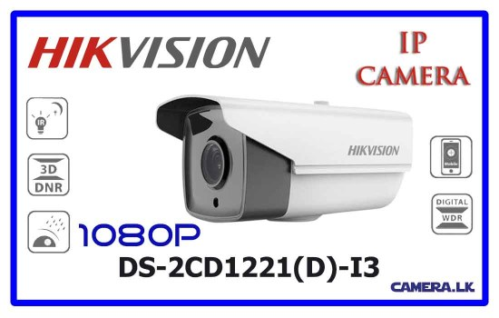 DS-2CD1221(D)-I3 - Hikvision Network Camera