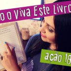 """Vivendo o """"Viva Este Livro!"""" #07"""