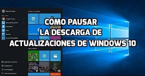 Pausar las actualizaciones de Windows 10
