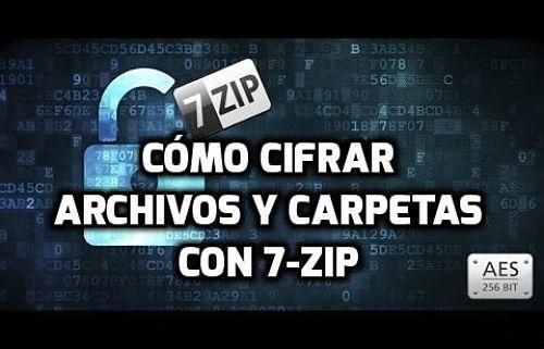 Cómo encriptar o cifrar archivos y carpetas con 7-Zip