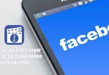 Servicios web para descargar videos de Facebook online
