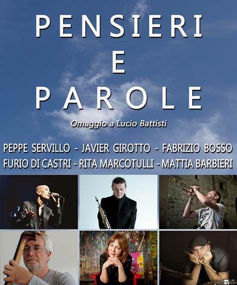 PENSIERI E PAROLE Omaggio a Lucio Battisti al Teatro Petruzzelli  Camin Vattin