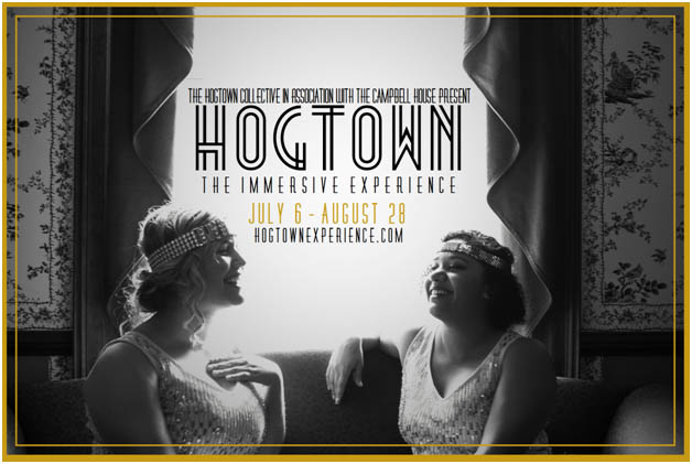 The Hogtown Collective and Campbell House Museum present Hogtown: The Immersive Experience, July 6-August 28, http://hogtownexperience.com