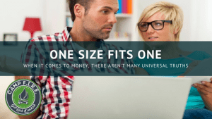 The Best Financial Advice? One Size Fits One