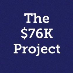 The $76K Project