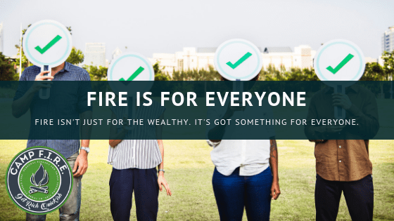 FIRE is for Everyone