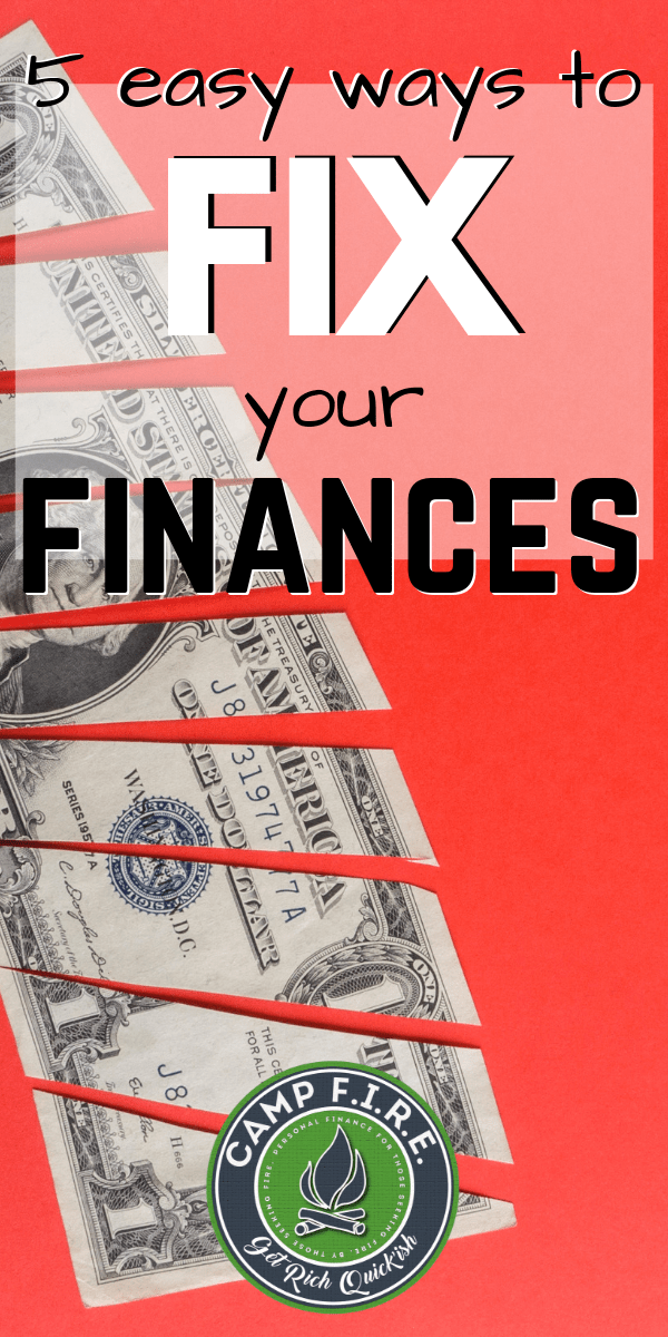 Here are five simple #tips you can use to #FixYourFinances and get closer to your goal of #financialindependence and an #earlyretirement.