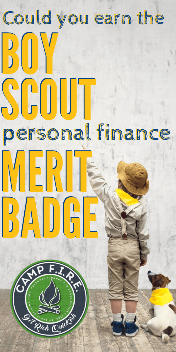 Is your #personalbudget a mess? Maybe you could learn something from the #BoyScouts or #GirlScouts about managing your #familybudget. Could you earn the Boy Scout #PersonalFinance #MeritBadge?