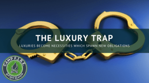 The Luxury Trap: When Niceties Become Necessities