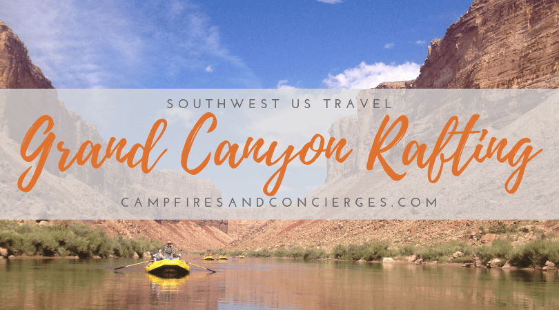 11 Days of Grand Canyon Whitewater | Campfires & Concierges