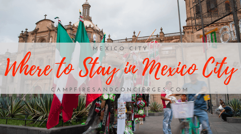 Best Places to Stay in Mexico City | Campfires & Concierges