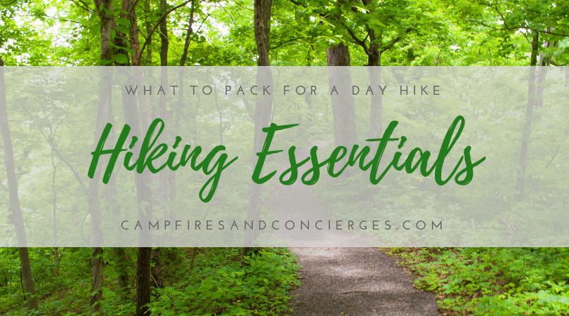 What's in My Backpack? Hiking Essentials For a Day on the Trail | Campfires & Concierges