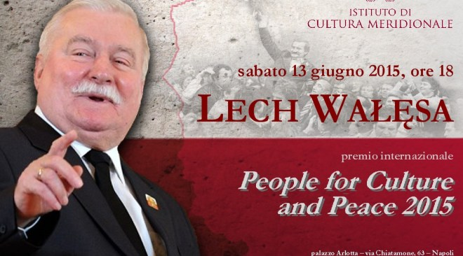 """A Lech Walesa il Premio """"People for Culture and Peace"""""""