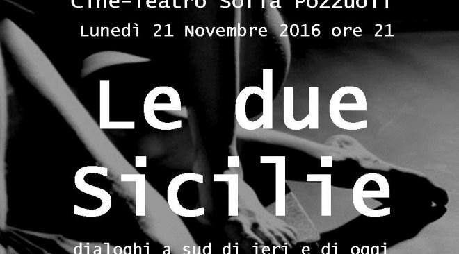 """La """"questione meridionale"""" al Cine Teatro Sofia con """"Le Due Sicilie – dialoghi a sud di ieri e di oggi"""""""
