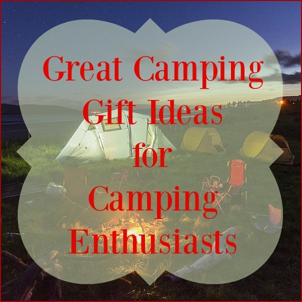 10 Great Camping Gift Ideas Top Gifts For Campers