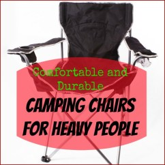 Comfortable Camping Chairs Black Circle Chair Target Best For Heavy People And Durable