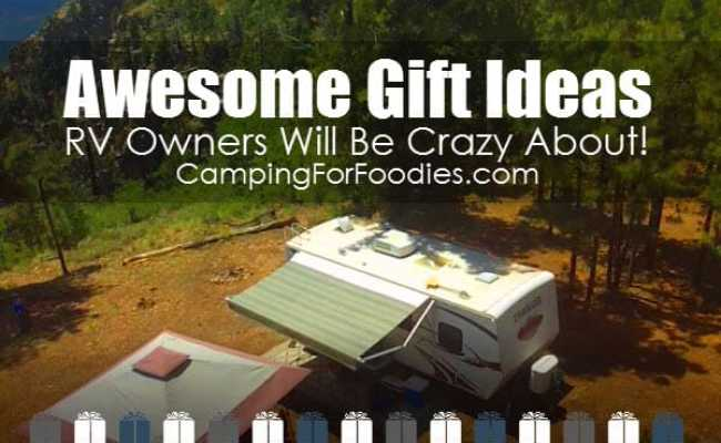 2018 Awesome Gift Ideas Rv Owners Will Be Crazy About