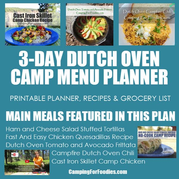 3-Day Dutch Oven Camp Menu Plan By Camping For Foodies .com