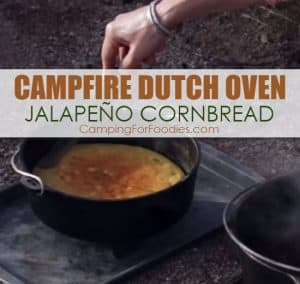 Campfire Dutch Oven Jalapeno Cornbread Camping Recipe perfect for outdoor cooking and a side dish for your camping meals like this Campfire Dutch Oven Chili Recipe