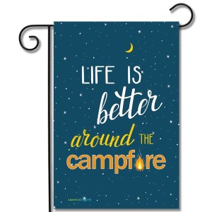 Camping Flag Life Is Better Around The Campfire