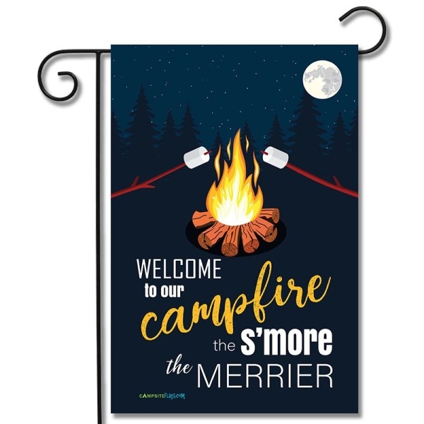 Campsite Flag Welcome To Our Campfire The S'more The Merrier