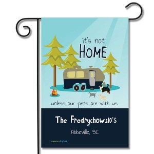 Personalized RV Pet Flag It's Not Home Unless Our Pets Are With Us Travel Trailer