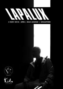 British Electronic Producer LAPALUX Live in Singapore @ Kilo Lounge | Singapore