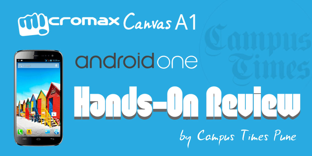 Micromax-Canvas-A1-Android-One-Hands-On-Review-Mobile-Reviews