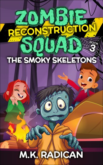 Zombie Reconstruction Squad: The Smoky Skeletons