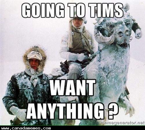 Going to Tims, want anything?