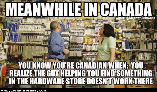 🇨🇦 You know you're in Canada when....