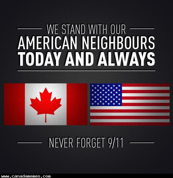 🇨🇦 We stand with our American Neighbours #NeverForget #911
