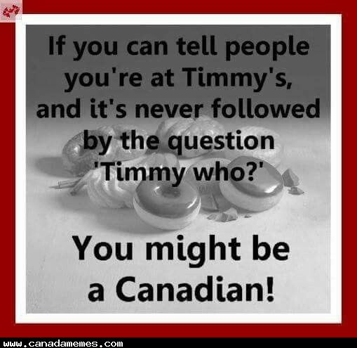 🇨🇦 You might be Canadian...
