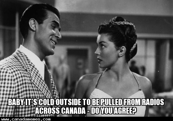 🇨🇦 Baby it's cold outside to be pulled from radios across Canada - Do you agree?