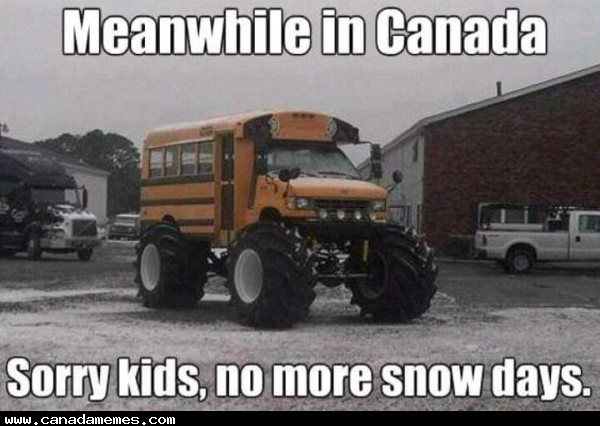 🇨🇦 Sorry Kids, no more snow days