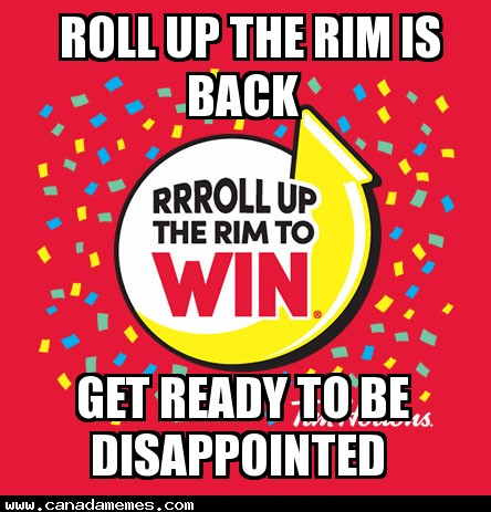 🇨🇦 Roll up the Rim returns on Feb 6th - Get ready for disappointment!