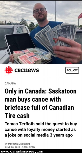 🇨🇦 Saskatoon man buys canoe with briefcase full of Canadian Tire money