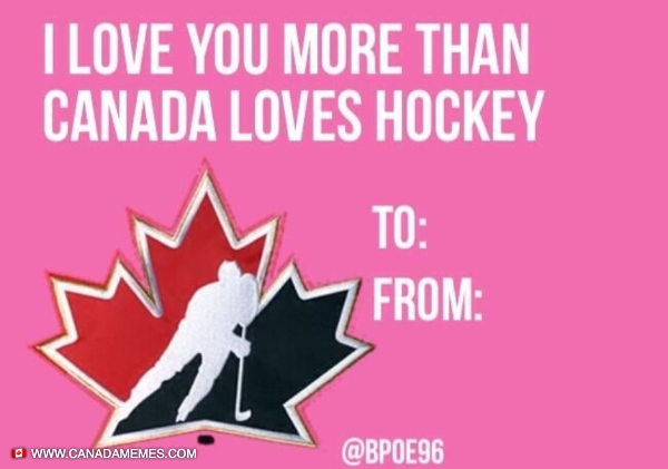 Happy Valentines Day, Canada!