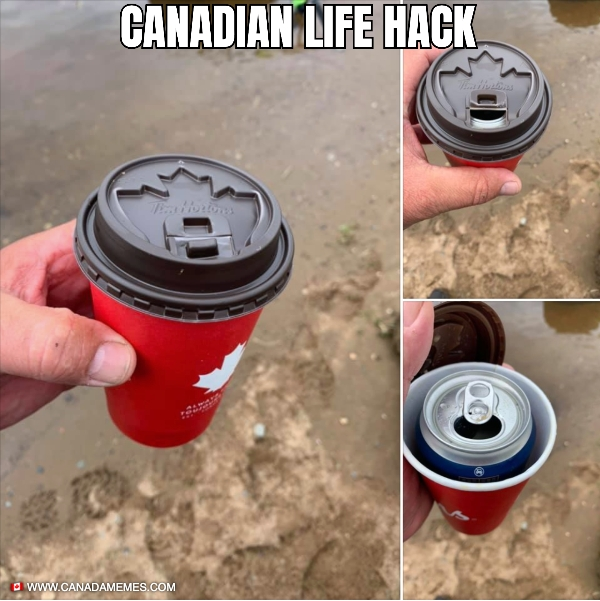Canadian Life Hack