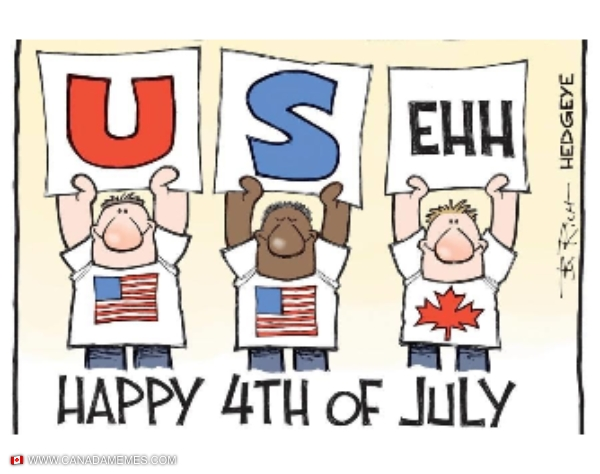 Happy 4th or July to our favourite neighbour!